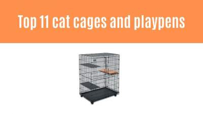 Top 11 cat cages and playpens